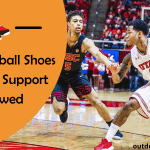 Best Basketball Shoes for Ankle Support 2021 [Reviews]